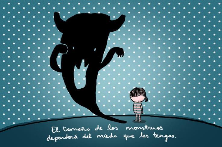 El tamaño de los monstruos dependera del miedo que les tengas. Santi Balmes @loveoflesbian #felicidad #optimismo